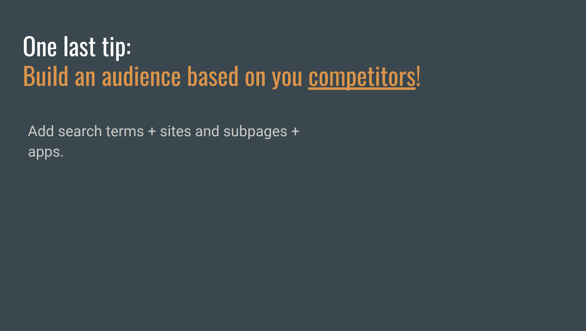 Audiences built from your competitor's clients